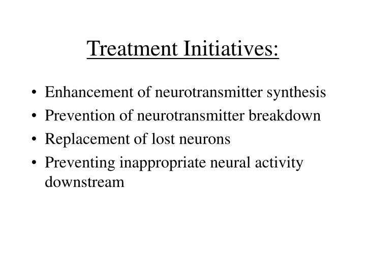 Treatment Initiatives: