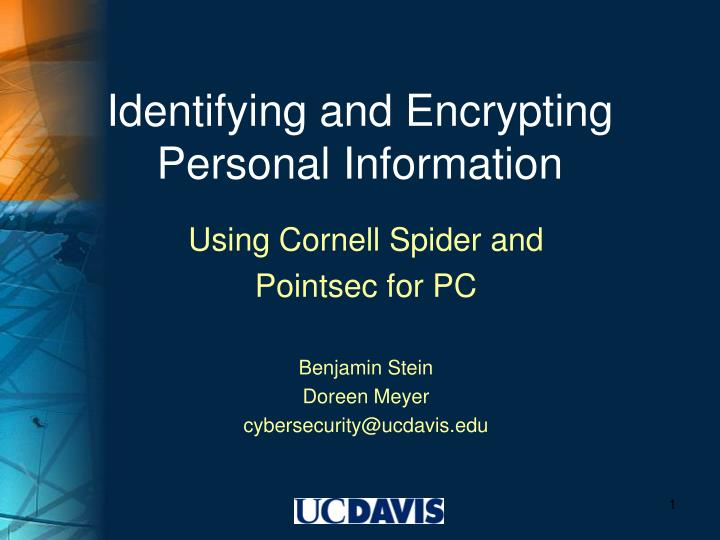Identifying and encrypting personal information