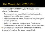 the movies got it wrong
