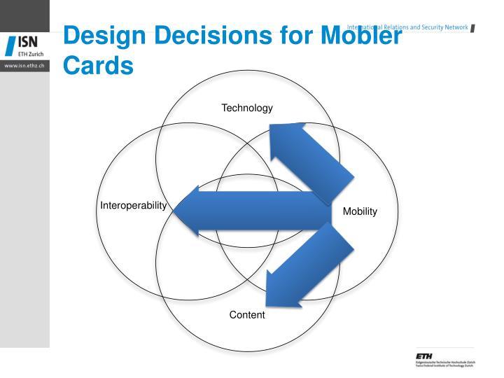 Design Decisions for
