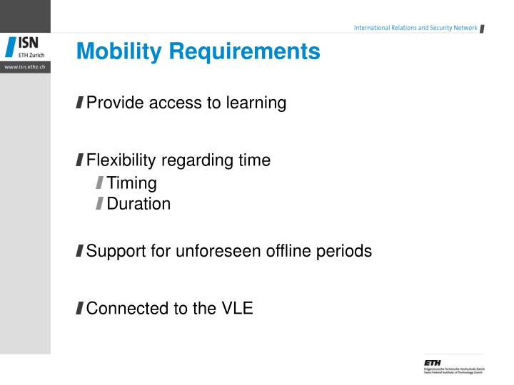 Mobility Requirements