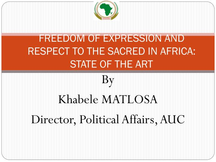 Freedom of expression and respect to the sacred in africa state of the art