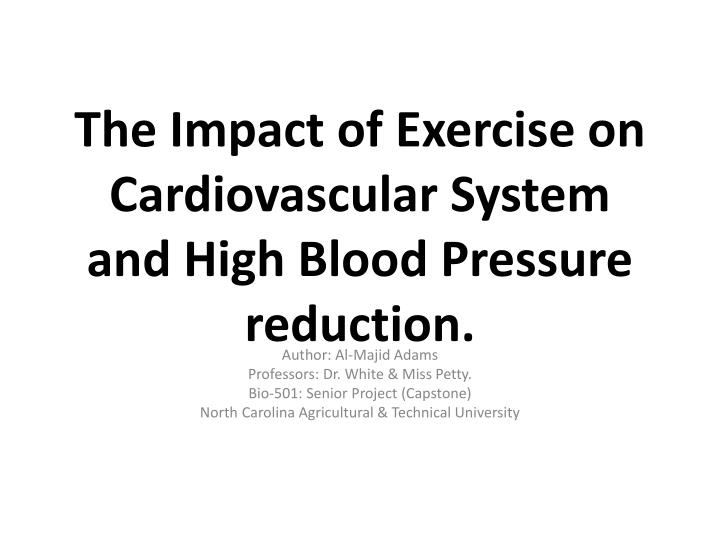 ppt the impact of exercise on cardiovascular system and high blood