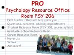 pro psychology resource office room psy 206