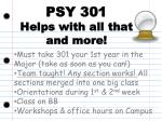 psy 301 helps with all that and more