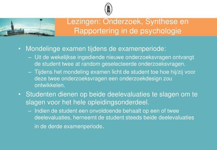 Lezingen: Onderzoek, Synthese en Rapportering in de psychologie
