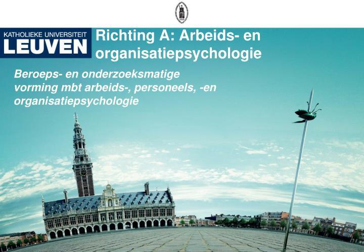 Richting A: Arbeids- en organisatiepsychologie