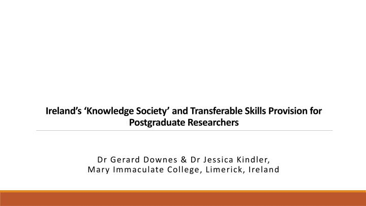 ireland s knowledge society and transferable skills provision for postgraduate researchers