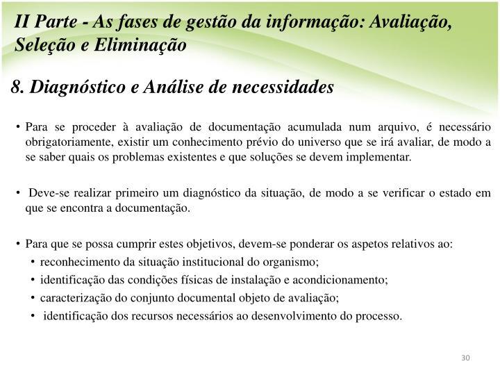 II Parte - As fases de gestão da informação: Avaliação, Seleção e Eliminação
