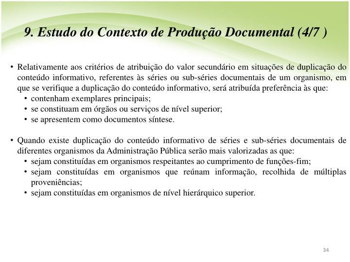9. Estudo do Contexto de Produção Documental (4/7 )