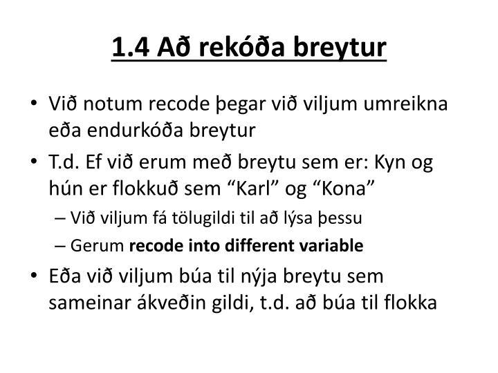 1.4 Að rekóða breytur