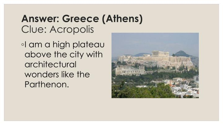 Answer: Greece (Athens)