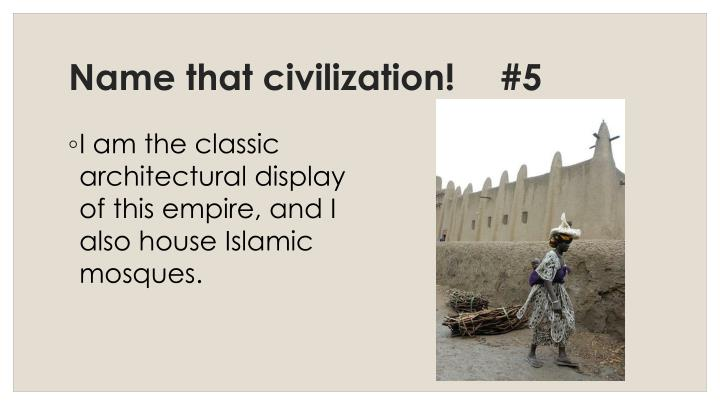 Name that civilization!	#5