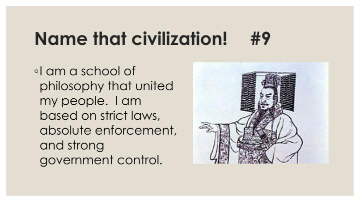 Name that civilization!	#9