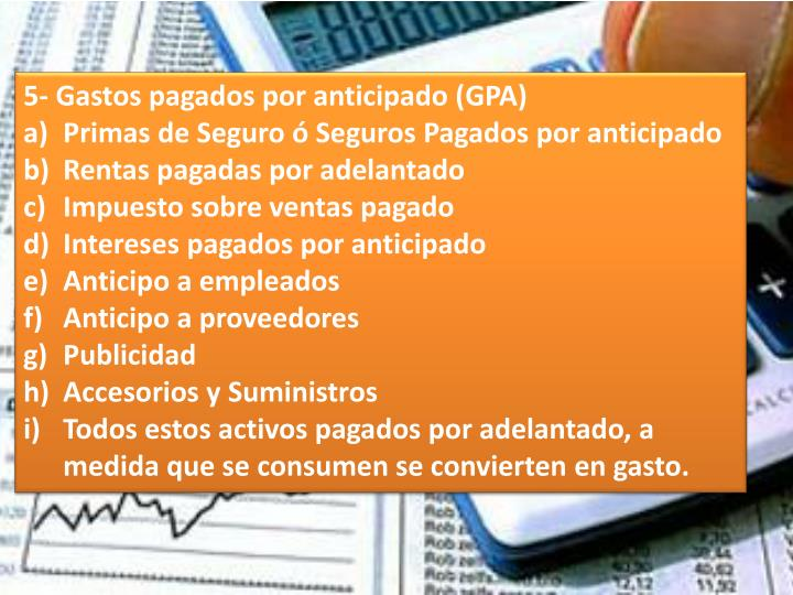 5- Gastos pagados por anticipado (