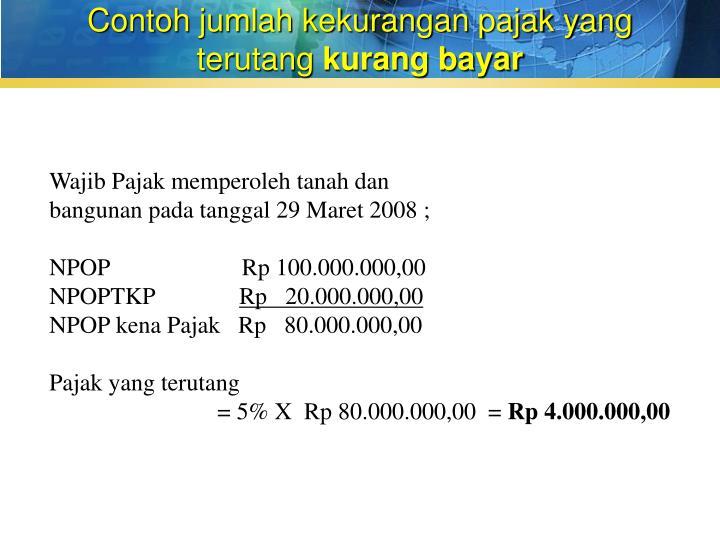 Contoh jumlah kekurangan pajak yang terutang