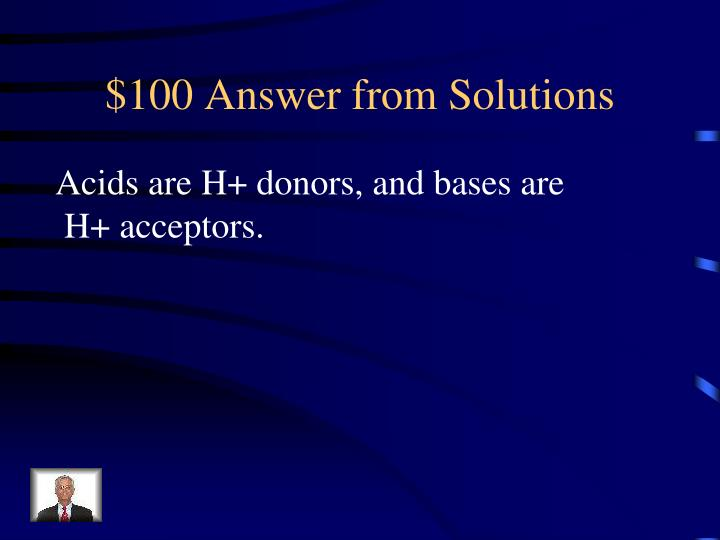 100 answer from solutions
