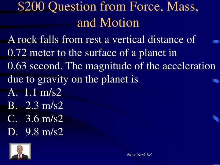 $200 Question from Force, Mass, and Motion