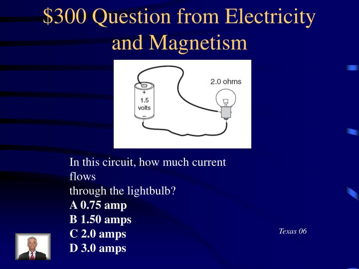 $300 Question from Electricity and Magnetism
