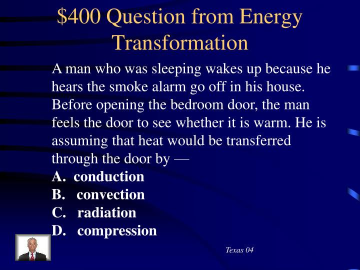 $400 Question from Energy Transformation