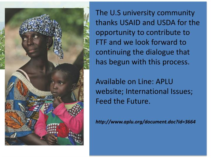 The U.S university community thanks USAID and USDA for the opportunity to contribute