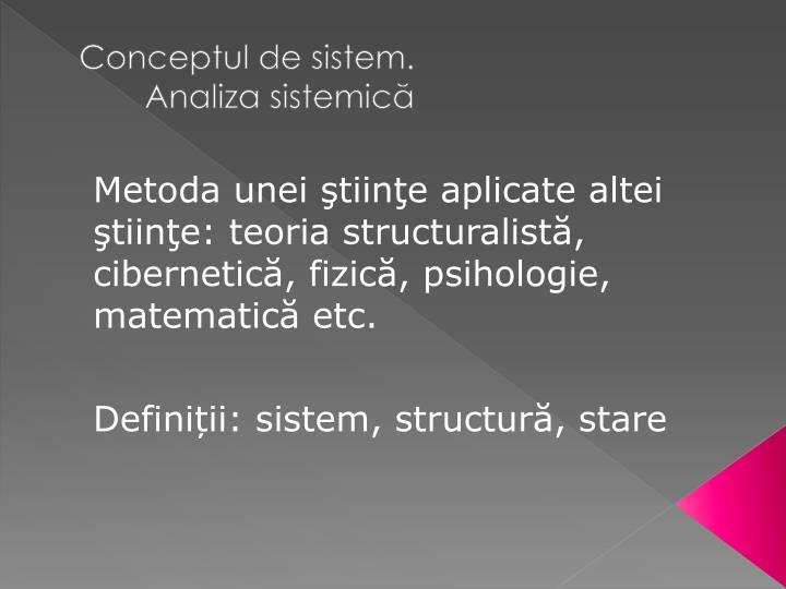 Conceptul de sistem anali za sistemic