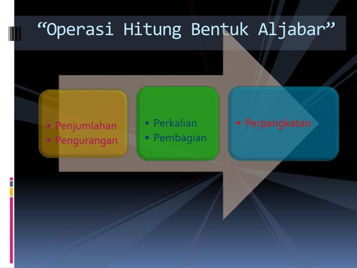 Operasi hitung bentuk aljabar1
