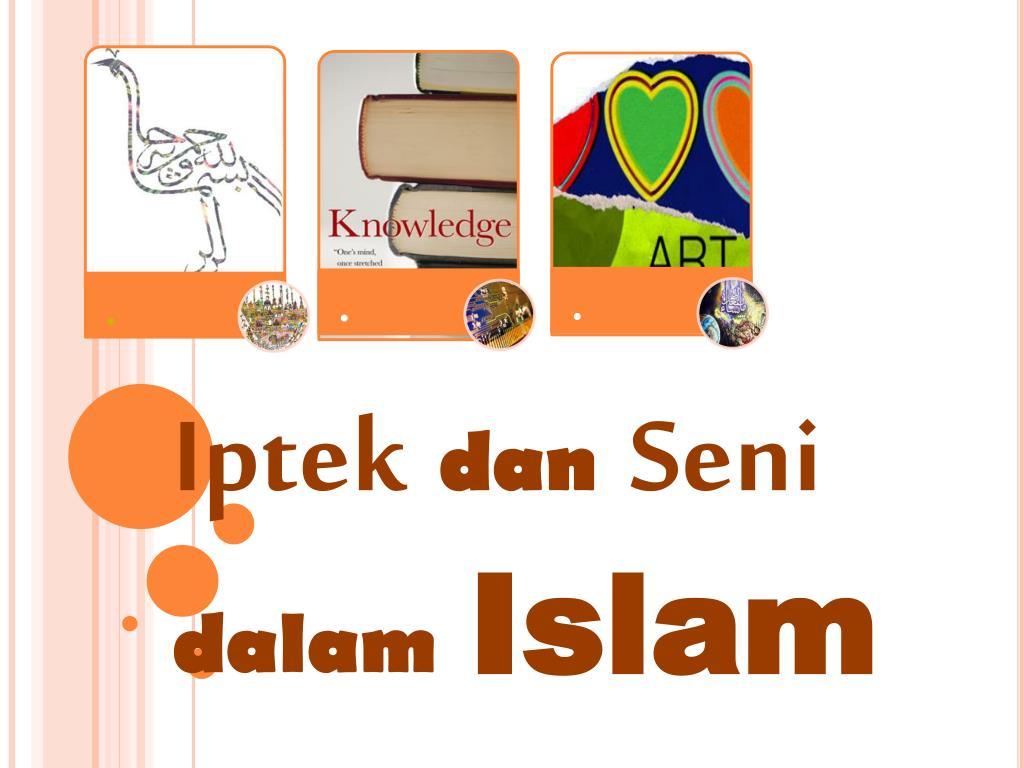 Ppt Iptek Dan Seni Dalam Islam Powerpoint Presentation Free Download Id 3153870