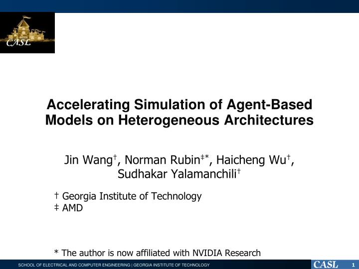 accelerating simulation of agent based models on heterogeneous architectures n.