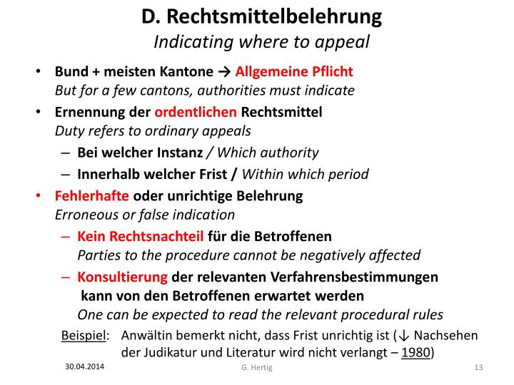 D. Rechtsmittelbelehrung
