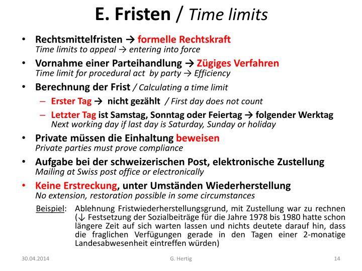 E. Fristen