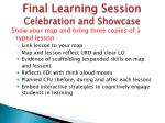 final learning session celebration and showcase