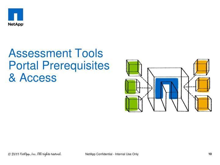 Assessment Tools Portal Prerequisites & Access