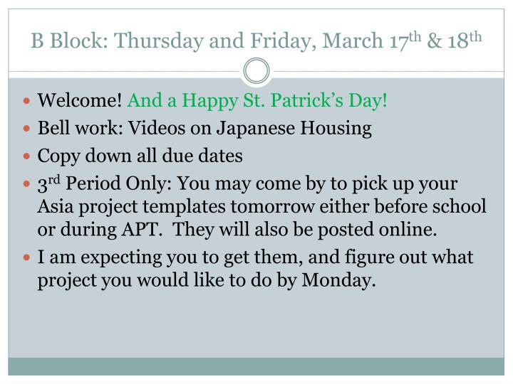 B Block: Thursday and Friday, March 17