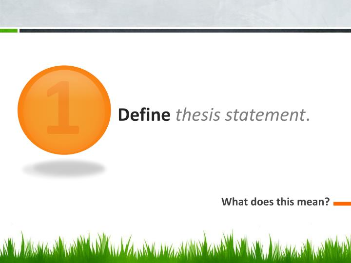 thesis statement powerpoint presentation Creating a thesis statement powerpoint presentation, ppt - docslides- let's get this paper rolling introduction thesis statements after you have brainstormed.