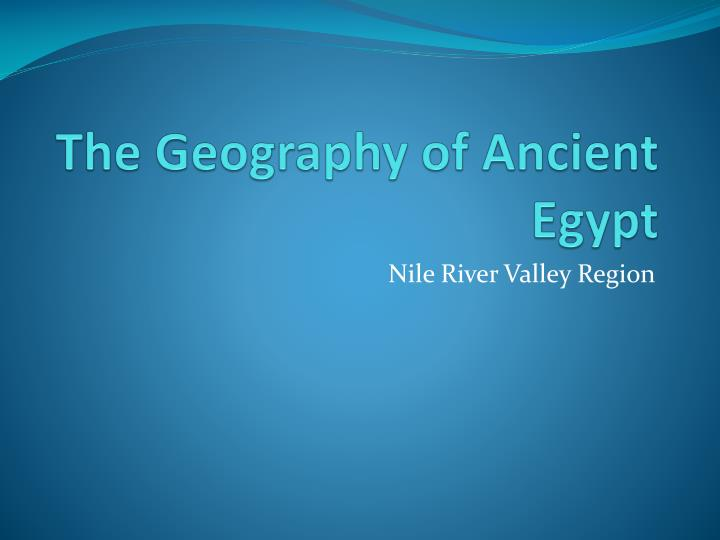 the geography of ancient egypt n.