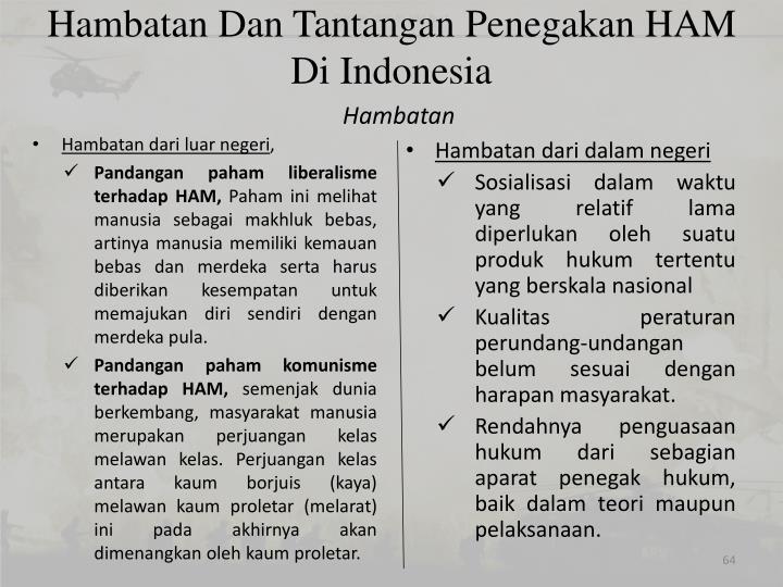 Hambatan Dan Tantangan Penegakan HAM Di Indonesia
