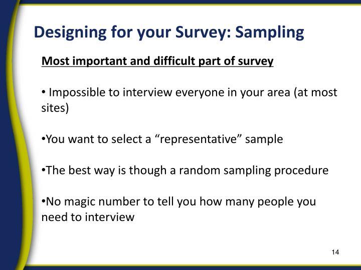 Designing for your Survey: Sampling