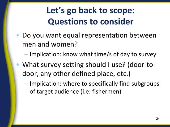 Let's go back to scope: