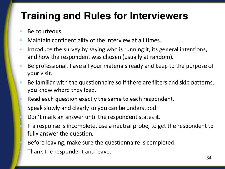 Training and Rules for Interviewers