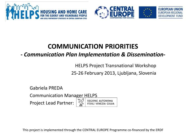 communication priorities communication plan implementation dissemination n.