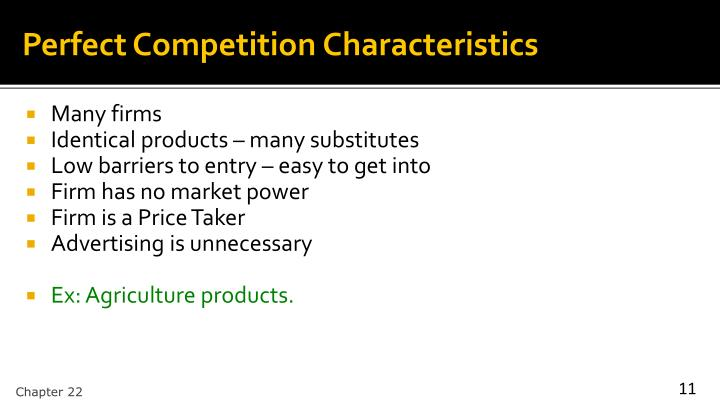 Perfect Competition Characteristics