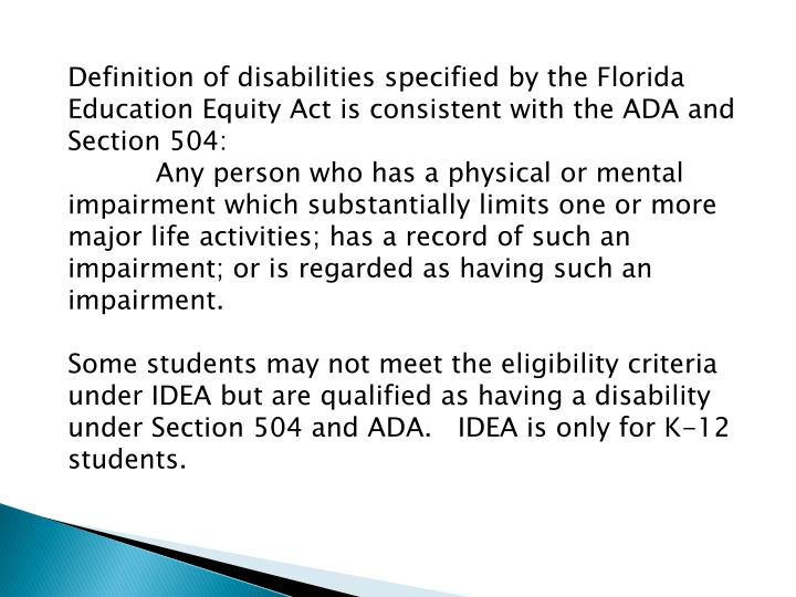 Definition of disabilities specified by the Florida Education Equity Act is consistent with the ADA ...