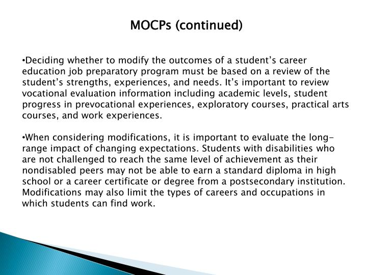 MOCPs (continued)