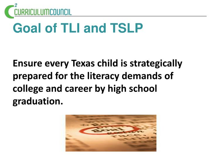Goal of TLI and TSLP