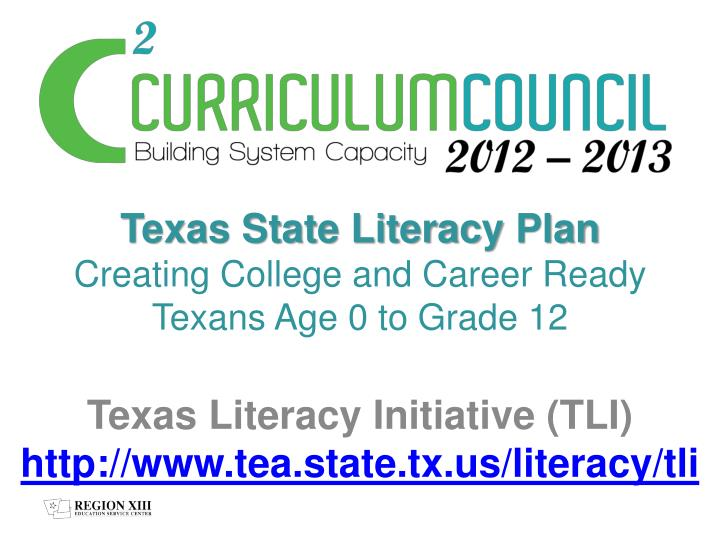 Texas state literacy plan creating college and career ready texans age 0 to grade 12