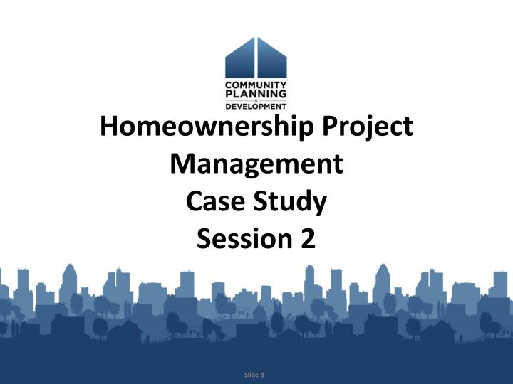 Homeownership Project Management