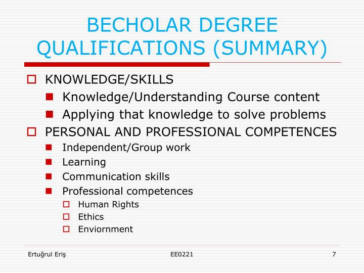 BECHOLAR DEGREE QUALIFICATIONS (SUMMARY)