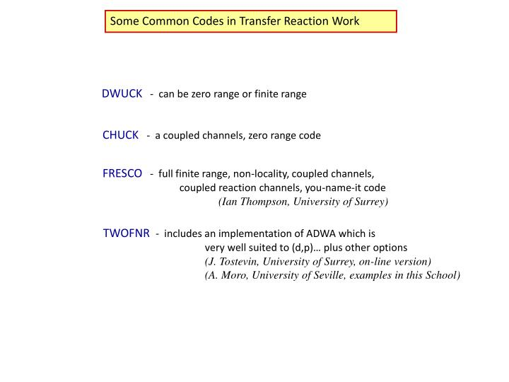 Some Common Codes in Transfer Reaction Work