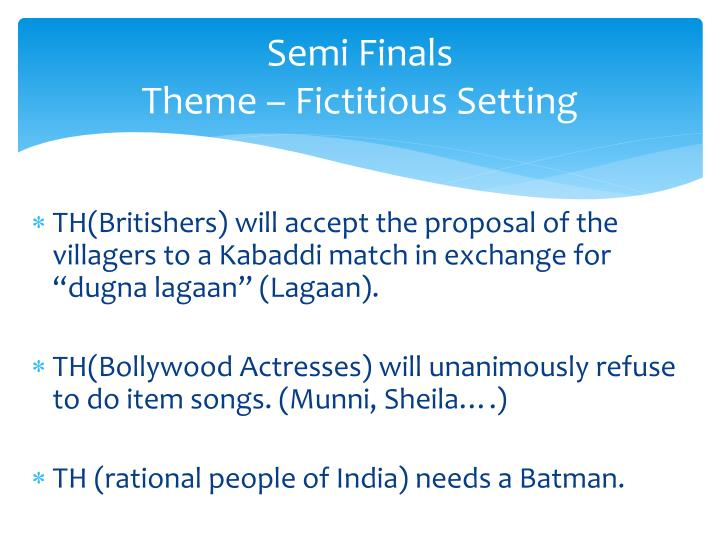 semi finals theme fictitious setting n.